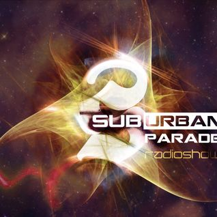 Angel Esteban - SuburbanParade 023 With Suduaya (Altar Records / France) DI Progressive Psy Channel