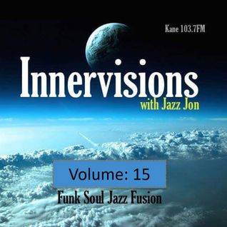 KFMP: Innervisions with Jazz John 015 (19.7.16)