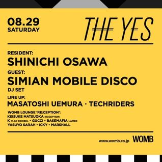 THE YES at WOMB TOKYO 8.29