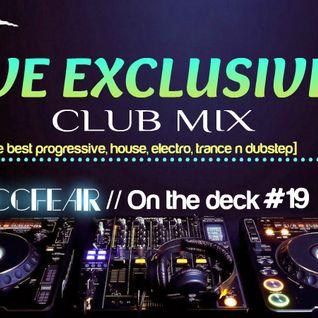 Zaccfear On The Deck #19 (Club Mix) [35 min]