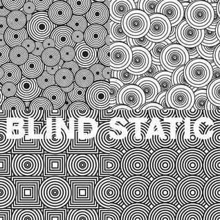 BLIND STATIC 15.12.2012