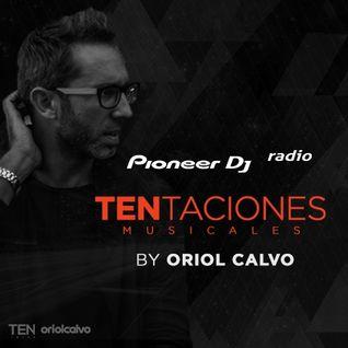 Oriol Calvo - TENtaciones #007 (Guest Igor Marijuan)