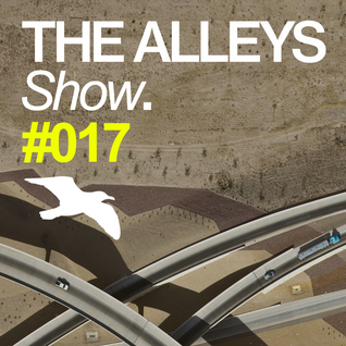 THE ALLEYS Show. #017 Lank (ALLEYS 004 Preview)