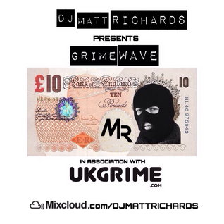 #GRIMEWAVE | UK GRIME x TRAP | TWEET @DJMATTRICHARDS @UKGRIME