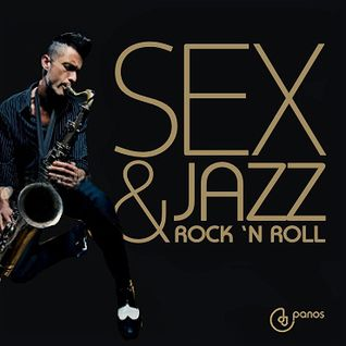 SEX & JAZZ & ROCK 'N' ROLL
