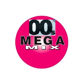 The Ultimate 00's Megamix