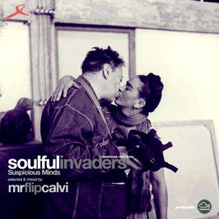 Soulful Invaders | Suspicious Minds #episode | mr.flip calvi