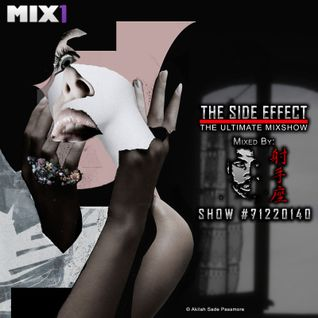 The Side Effect Mixshow #7122014 | Mixed By Darris Hoskins