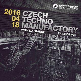 Czech Techno Manufactory with Dj Franke | Episode 28 : Dj Franke