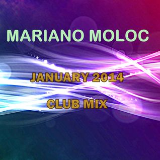 Mariano Moloc - 'Almost Holidays' Club Mix [January 2014]