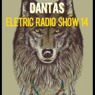 Dantas - Eletric Radio Show 14