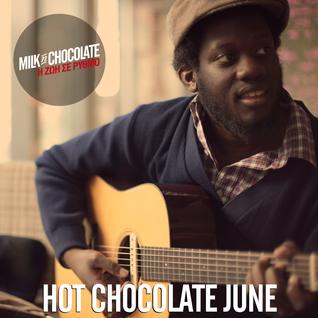 Hot Chocolate // June 2016