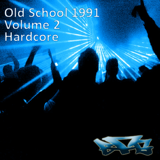 The BFG - Old School 1991 - Volume 2 - Hardcore