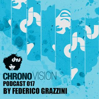 Chronovision Ibiza Pod 017 feat Federico Grazzini /// Ibiza Sampler 2013 Artist ///