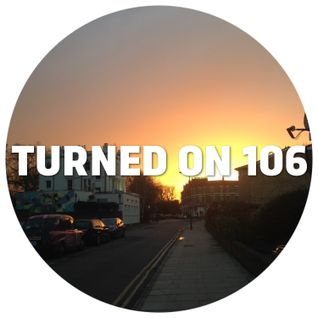 Turned On 106: Pedestrian, Maribou State, Neville Watson, The Mekanism, Fred Everything, Atjazz