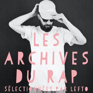 Teaser LeFtO - Les Archives du Rap 1980 - 1990 / 1991 - 2000 / 2001 - 2010 (Universal France) - Mix.