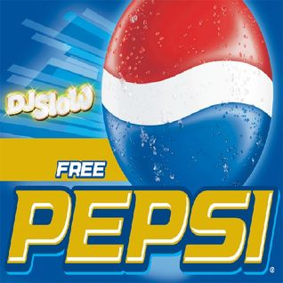Dj Slow - What You Know 'Bout Free Pepsi (September 2007)