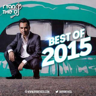 Ryan the DJ - Best Of 2015