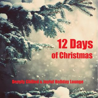 12 Days of Christmas - Joyous Holiday Lounge