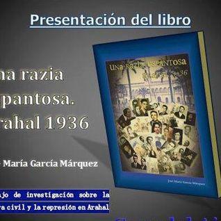 """Entrevista sobre la presentación del Libro """"Una razia espantosa, Arahal 1936""""."""