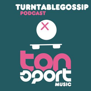 TurntableGossip - Tonsport Music Podcast 09-2013