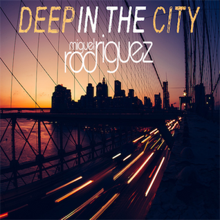 Deep in the City (February 2016)