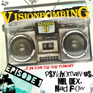 VisionBombing Season 3 Episode 1