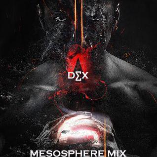 Dex - Mesosphere Mix