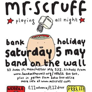 Mr Scruff live DJ mix from Band On The Wall, Manchester, Saturday May 5th 2012