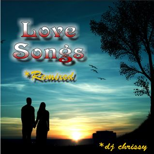 Love Songs ~ Remixed