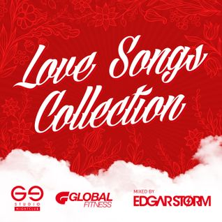 Love Songs Collection Mixed By Edgar Storm