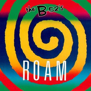 The B-52's - Roam (Thee Werq'n B!tches Spring Break '09 Mix)