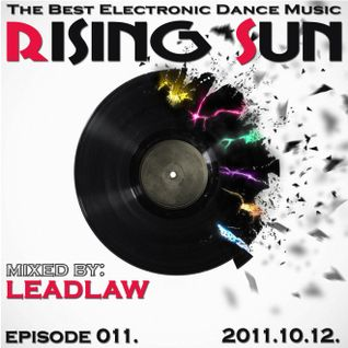 LEADLAW - Rising Sun 011. 2011.10.12.