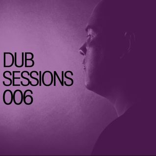 Alan Fitzpatrick Presents… DUB Sessions 006
