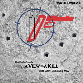 Duran Duran - A View To A Kill (25th Anniversary Mix)