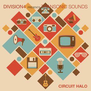 Division 4 presents Transonic Sounds - Circuit Halo