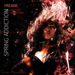 Yreane - 2011 'Spring Addiction' Promo Mix