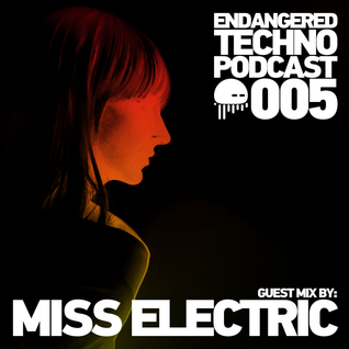 Episode 005 with Miss Electric in the mix