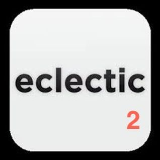 Eclectic Mix Volume 2