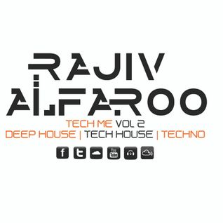 Rajiv Alfaroo-TECH ME Vol.2 [TECH-HOUSE]