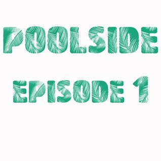 PoolSide Episode 1 - March 11, 2014