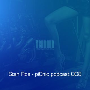 Stan Roe - piCnic podcast 008