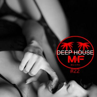Deep House Session #22 vs Madeinfredd