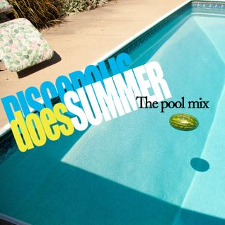 DISCOPOLIS does SUMMER 2013: The Pool Mix