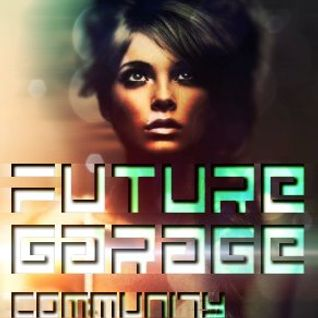 Future Garage Community Mix #9