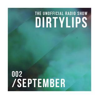 Dirtylips - September / 002