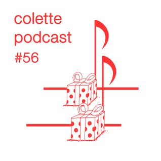 Colette Podcast #56