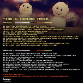 THE SNO-MEN - Back2Basics - Episode 16 - PART 2