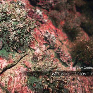 Gedguts 'Monster of November' set  (02 12 2011)