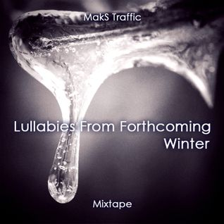 Lullabies From Forthcoming Winter